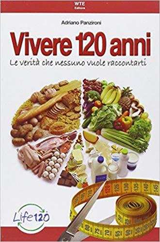 Libro vivere 120 anni